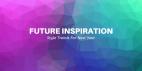 Future Inspiration